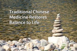 Chinese Medicine Restores Life Balance